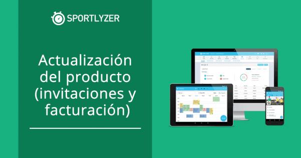 Sportlyzer - actualización del producto (invitaciones y facturación)