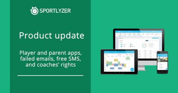 Player and parent apps, failed emails, coaches' rights and free SMS